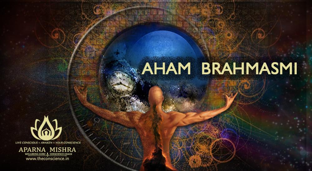 AHAM BRAHMASMI – This matrix belongs to me !